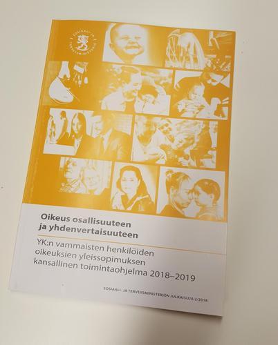 Oikeus osallsuuteen ja yhdenvertaisuuteen. YK:n vammaisten oikeuksien sopimuksen kansallinen toimintaohjelma.