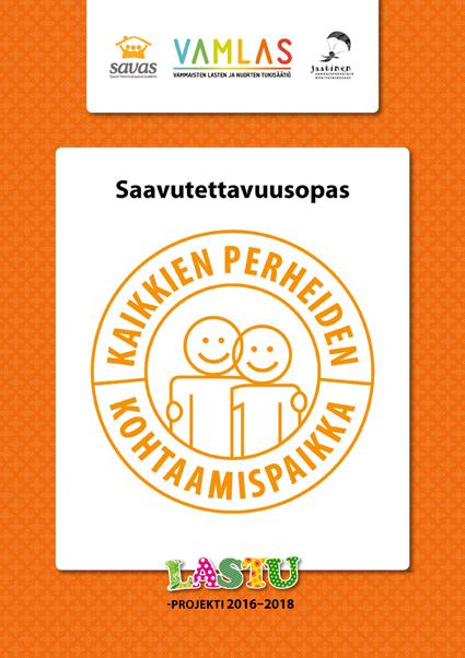 Saavutettavuusoppaan kansi, oranssi reunus ja keskellä pyöreä logo, jossa lukee kaikkien perheiden kohtaamispaikka ja jossa on kaksi piirroshahmoa